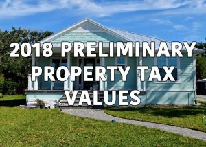 2018 Preliminary Property Tax Values