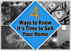 When It's Time to Sell Your Home